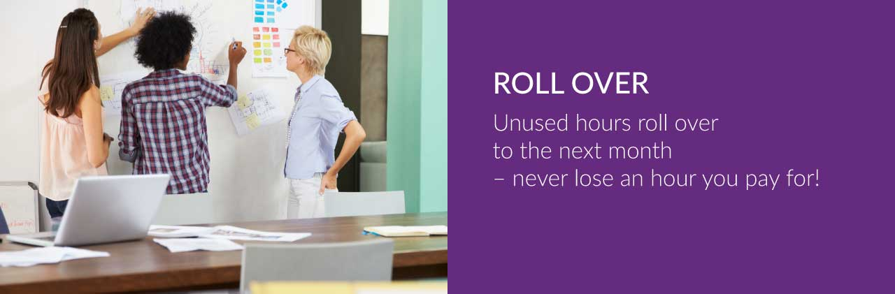 ROLL OVER Unused hours roll over to the next month – never lose an hour you pay for! Star Services Solab Aberdeen